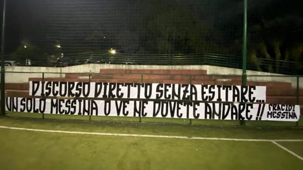 "Serie D, i tifosi avvisano Acr e Football Club: ""Un solo Messina o andate via"""